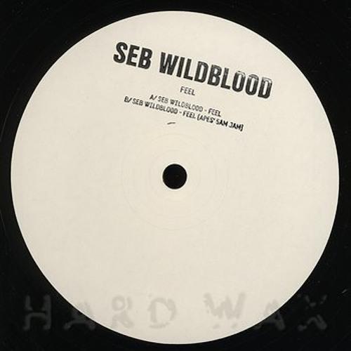 Seb Wildblood - Feel / Feel (Apes' 5am Jam)