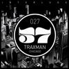 INTERLUDE 027 - TRAXMAN ( CHICAGO)