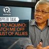 Rappler Talk: Bello to Aquino: Scratch me off your list of allies