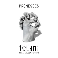 Promesses feat Kaleem Taylor