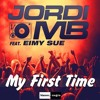 Jordi MB Feat. Eimy Sue - My First Time(Italian Show - Via Radio Premier)