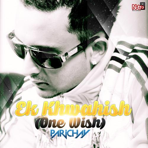Khwahish (Wish)