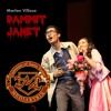 Dammit Janet - The Rocky Horror Show - Marlon Villoso