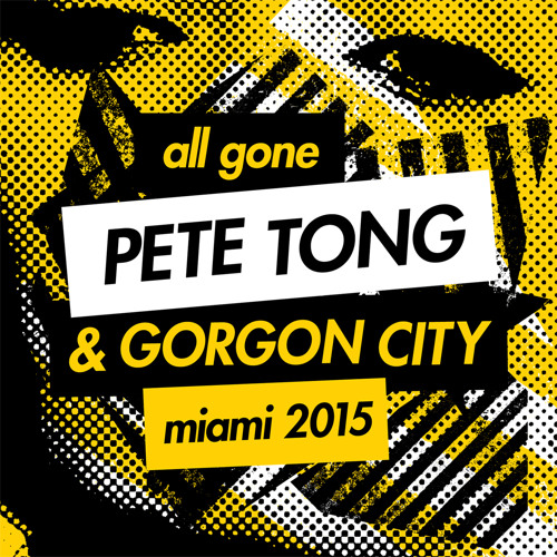 All Gone Pete Tong Miami 2015 - Pete Tong Mix Sampler