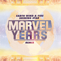 Earth, Wind & Fire - Shining Star (Marvel Years Remix)