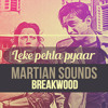 Leke Pehla Pyaar/Wizard of Love | Breakwood