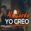 Alex Zurdo Feat. Samuel Hernandez -  Yo Creo (Reggaeton Remix)