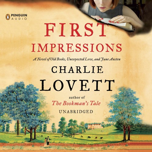 FIRST IMPRESSIONS By Charlie Lovett, Read By Jayne Entwistle