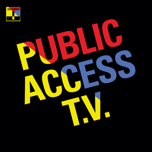 Public Access T.V. - All We Want