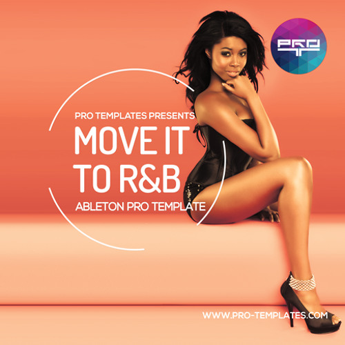 Move It To RnB Ableton Pro Template