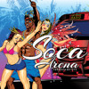 Various Artists - Soca Arena (Team Soca Mega Mix)