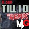 -MGK- Till I Die REMIX- B SAV **FREE DOWNLOAD**