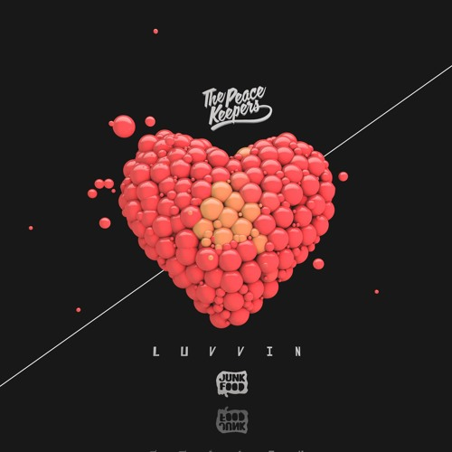 The Peacekeepers - Luvvin ( Out now )