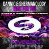 Wait for phoenix - Dannic & shermanology vs R3hab & Sander Van Doorn (henrym mashup)