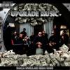 Upgrade Music - Mi No Ke Gaña Mi Muhe