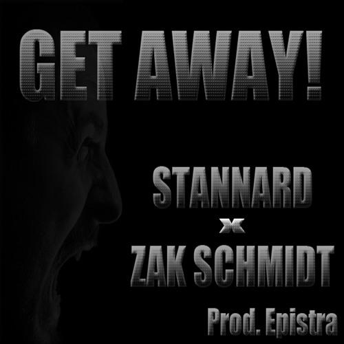 Get Away - STANNARD Feat. Zak Schmidt