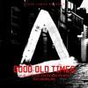Xsaid, DJ Tayler & Jon Thomas Project Ft Mehrklang - Good Old Times (Remundo & Mikanello Remix)