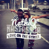 Love On The Streets By Nathi Q Ft StassjaD Produced by LuzMusic