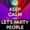 Lets Party People!!!!!