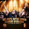 The Anthem By Full Gospel Baptist Church Fellowship International Ministry of Worship