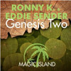 Ronny K. & Eddie Sender - Genesis Two (Original Mix)