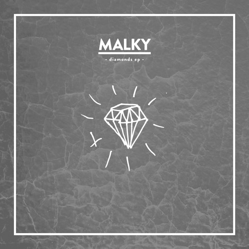 MALKY - Diamonds