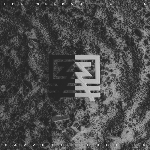 The Weeknd - Often (CAZZETTE BOOTLEG)
