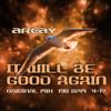 It Will Be Good Again (Original Mix)
