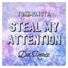 Tokimonsta - Steal My Attention (Dot Remix)