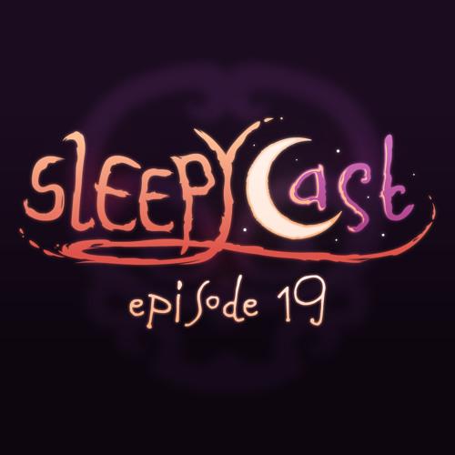 SleepyCast 19 - [Voicemails with Jesus]