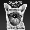 Galantis - Runaway ( U & I ) (Josh Music Techno Remake)Free Download