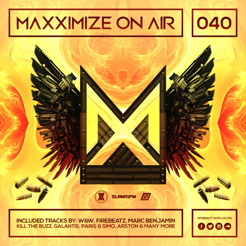 Maxximize On Air - Mixed by Blasterjaxx - Episode #040