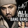 Jessie J ft. Ariana Grande & Nicki Minaj VS DJ Khaled - All I Do Is Bang Bang (Scotty T Edit)