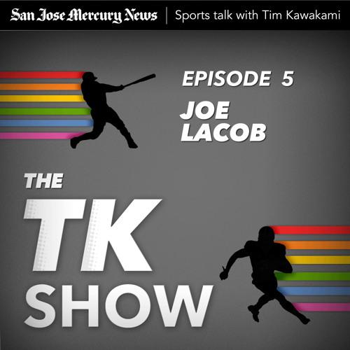 The TK Show - Joe Lacob - EP05