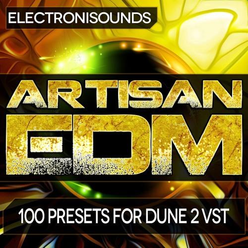Electronisounds - Artisan EDM(Soundbank for DUNE 2 VSTi) - DEMO
