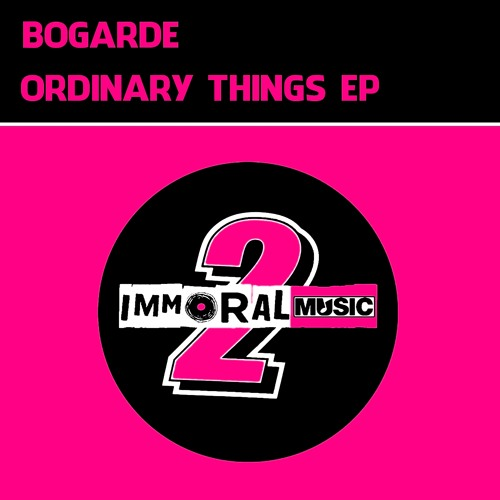Ordinary Things (Original Mix)**Out Now On IMMORAL MUSIC April 13th **