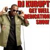 DJ Kurupt Dedication Show