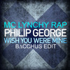 Wish You Were Mine (MC Lynchy Rap B∆CCHUS Edit)