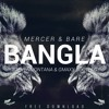 Mercer & Bare - Bangla (Steven Montana & GMAXX  Bootleg)*CLICK BUY FOR FREE DOWNLOAD*