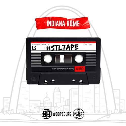 INDIANA ROME - #StLTape