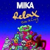 Mika - Relax Take It Easy (Mr.Moonlight Remix)