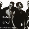 Jodeci - Stay (π wrecked It)