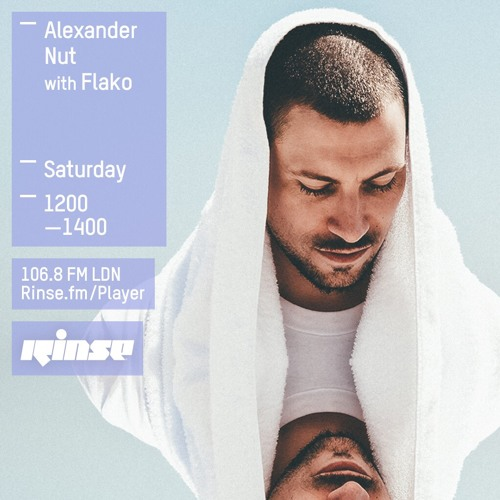 Rinse FM Podcast - Alexander Nut w/ Flako - 14th March 2015