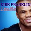 Kirk Franklin- I Smile (cover)
