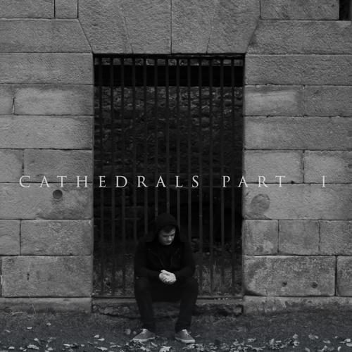 Cathedrals Part I