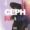 CEPH - Highs & Lows - 03 Hope Floats Feat. Lord Java X MaryGold