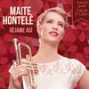 Maite Hontelé | Déjame Asi - QueBonito