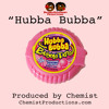 """""""Hubba Bubba"""" - Migos and Wiz Khalifa sounding wanna be rappers(Produced by Chemist)"""