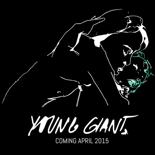 Young Giant Teaser