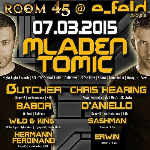 Mladen Tomic Live At Room45, E - Feld, Cologne, Germany, 07.03.2015.